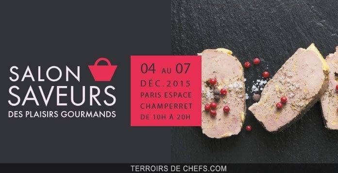 Salon saveurs le plus grand march de no l de la capitale du 4 au 7 d cembre 2015 - Salon saveur des plaisirs gourmands ...