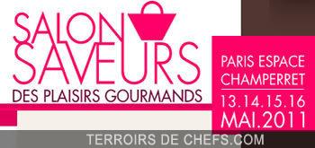 Salon saveurs des plaisirs gourmands printemps et for Salon saveurs espace champerret